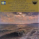Bengtsson, Gustaf: Symphony No. 1 and other pieces