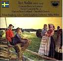 Aulin, Tor: Violin Concerto No. 1 & 2 and other pieces