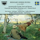 Crusell, Bernhard Henrik: Concertante for Clarinet, Horn and Bassoon and other works